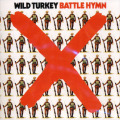 WILD TURKEY/Battle Hymn (1972/1st) (ワイルド・ターキー/UK)