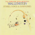 WALLENSTEIN/Stories Songs & Symphonies (1974/4th) (ワレンシュタイン/German,USA)