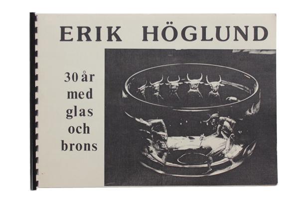 Erik Hoglund            展示会図録/Smalands museum