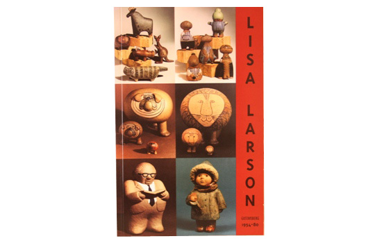 "Lisa Larsonリサ・ラーソン         作品集""1954-1980"""