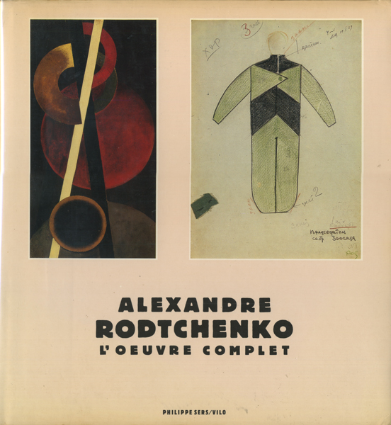 Alexandre Rodchenko: L'Oeuvre Complet