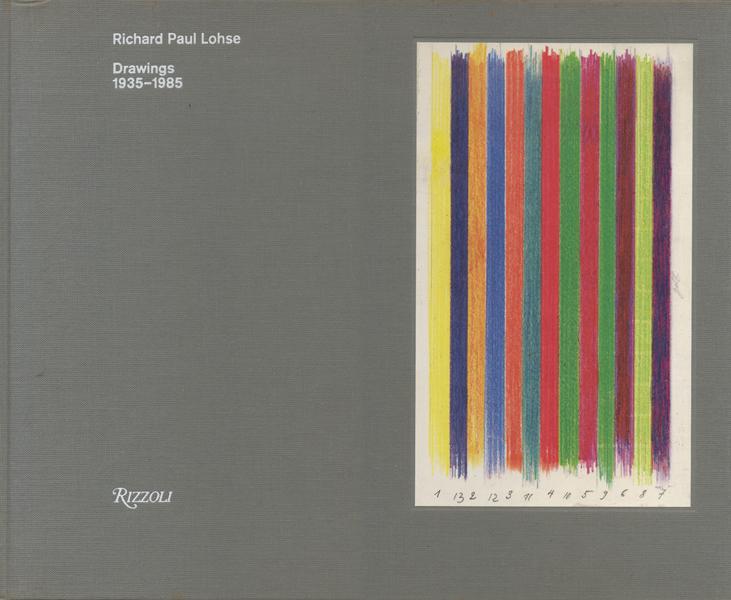 Richard Paul Lohse: Drawings 1935-1985
