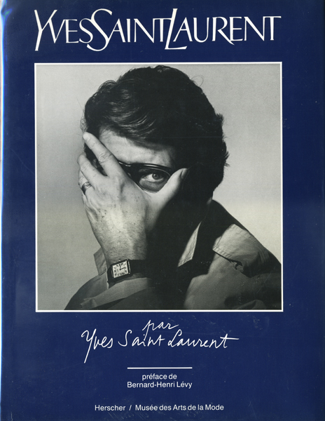 Yves Saint Laurent par Yves Saint Laurent