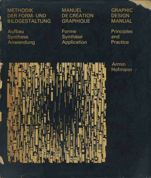 Armin Hofmann: Graphic Design Manual [First Edition]