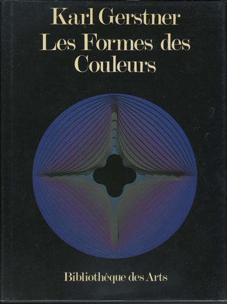 Karl Gerstner: Les Formes des Couleurs