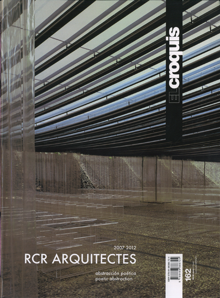 RCR Arquitectes 2007-2012: El Croquis