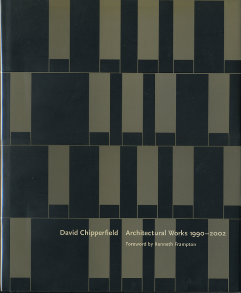David Chipperfield: Architectural Works 1990-2002