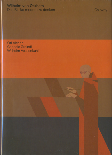Otl Aicher: Wilhelm von Ockham - Das Risiko modern zu denken