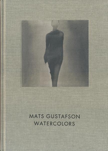 Mats Gustafson: Watercolors