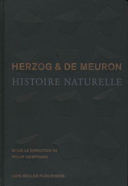 Herzog & De Neuron: Histoire Naturelle
