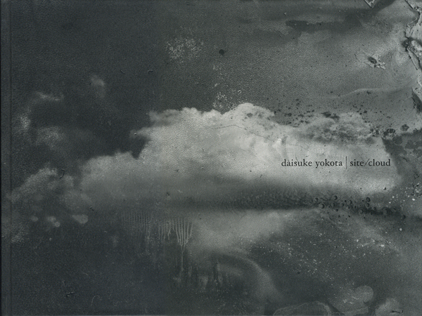 Daisuke Yokota: site/cloud