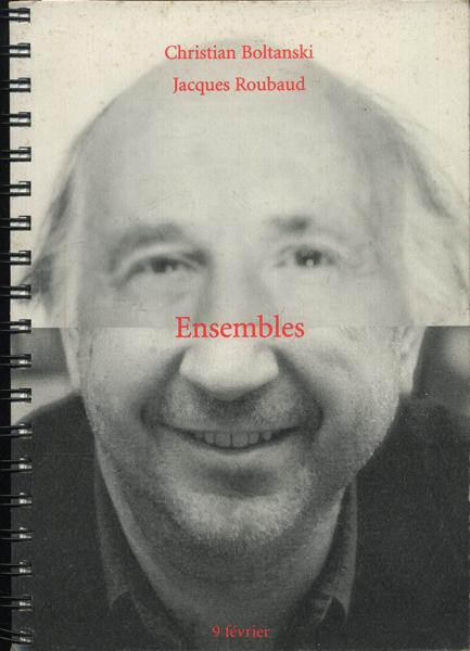 Christian Boltanski Jacques Roubaud: Ensembles