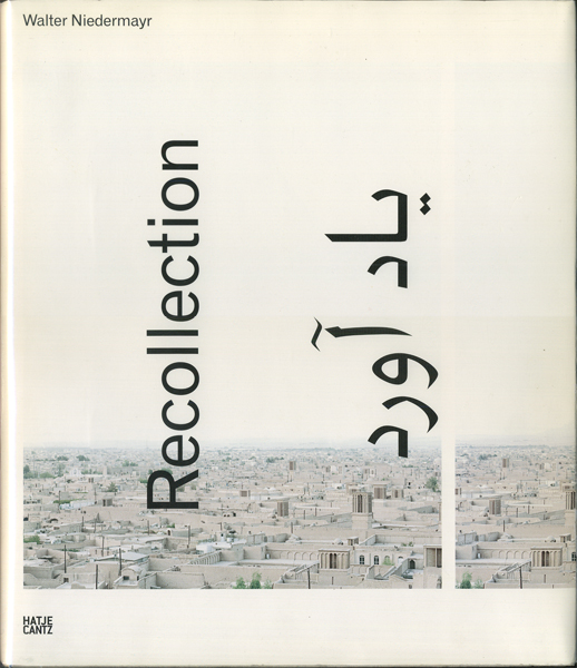 Walter Niedermayr: Recollection