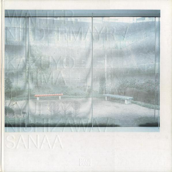 Walter Niedermayr / Kazuyo Sejima + Ryue Nishizawa / SANAA