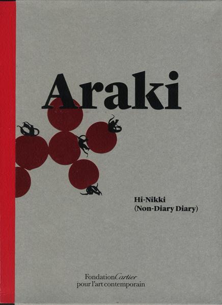 荒木経惟 Hi-Nikki (Non-Diary Diary)