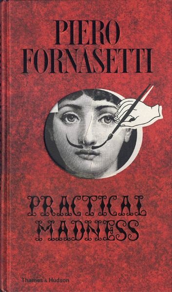 Fornasetti: Practical Madness
