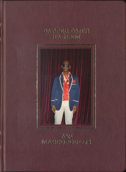 Ari Marcopoulos: Dapper Dan's Harlem