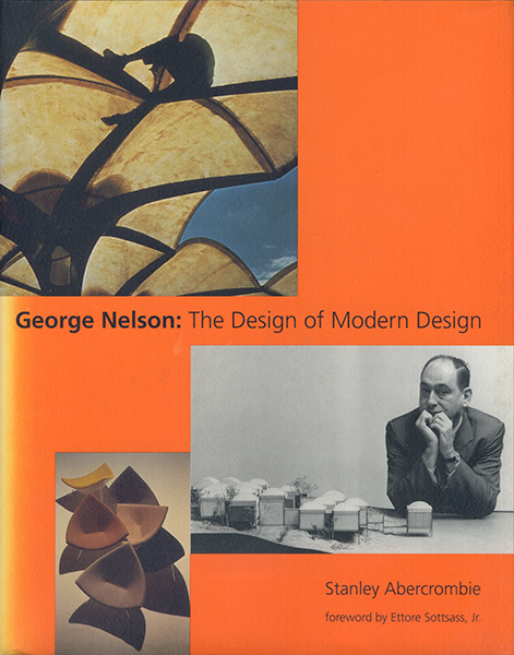 George Nelson: The Design of Modern Design