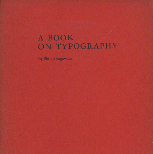 A BOOK ON TYPOGRAPHY By Shoko Sugawara