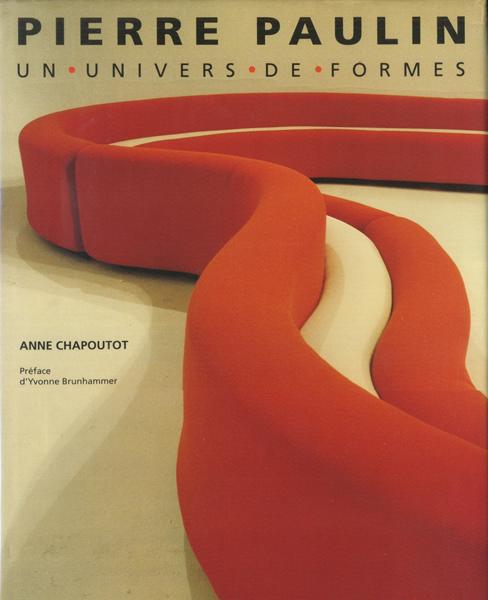 Pierre Paulin: Un Univers de Forms