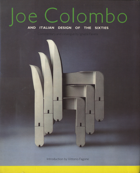 Joe Colombo: And Italian Design of the Sixties
