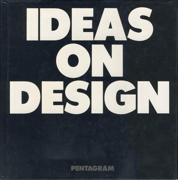 PENTAGRAM: IDEAS ON DESIGN