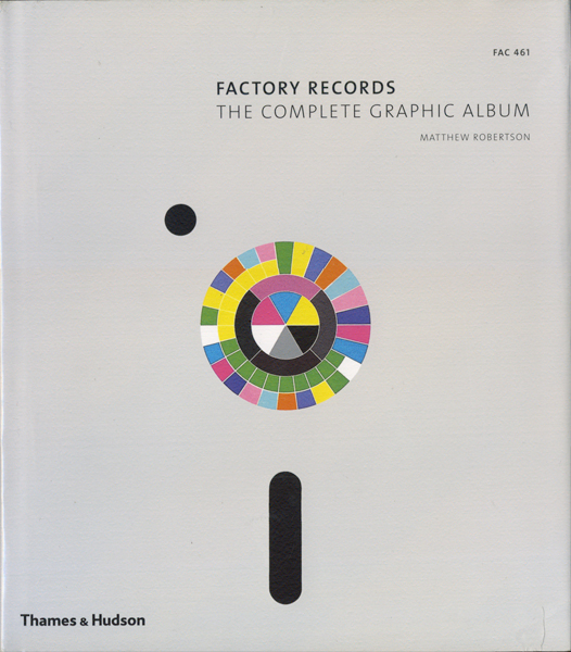 Factory Records: The Complete Graphic Album