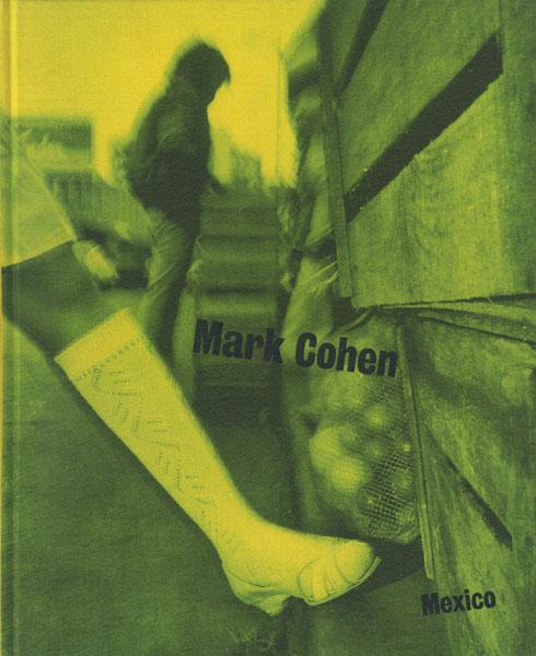 Mark Cohen: Mexico