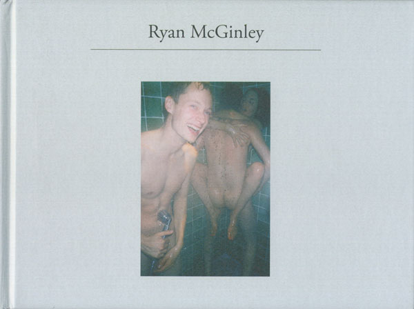Ryan McGinley: Sun and Health