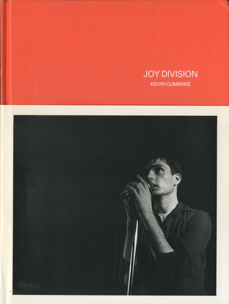 Kevin Cummins: Joy Division