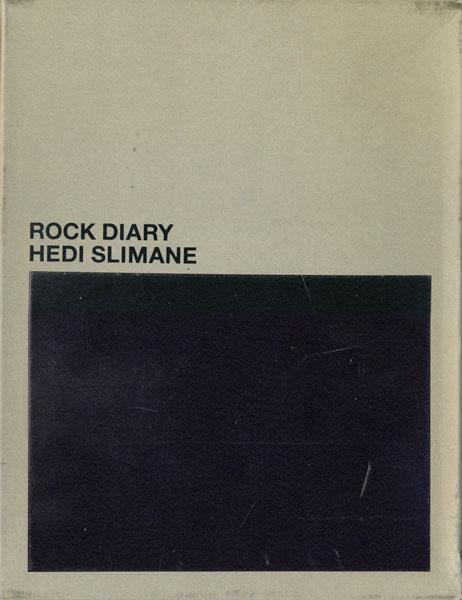 Hedi Slimane: Rock Diary