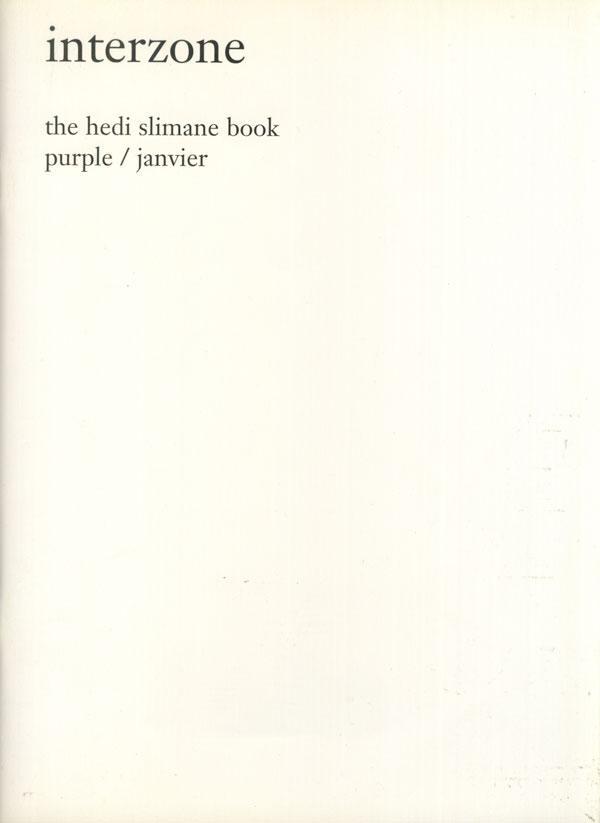Interzone - The Hedi Slimane Purple Book