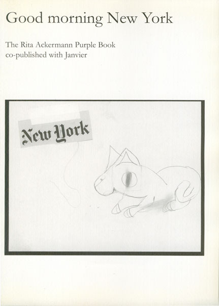 Good morning New York The Rita Ackermann Purple Book co-published with Janvier