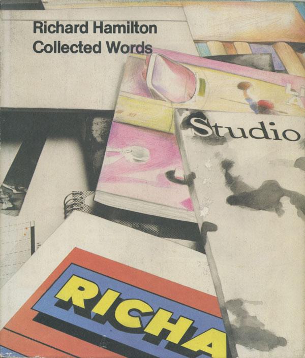 Richard Hamilton: Collected Words 1953-1982