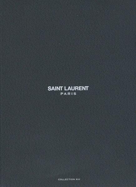 Saint Laurent Paris コレクション ルックブック 各種