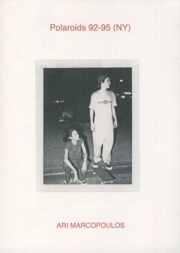 Ari Marcopoulos: Polaroids 92-95 (NY)