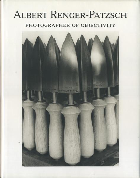 Albert Renger-Patzsch: 100 Photographs - Photographien - Photographies 1928