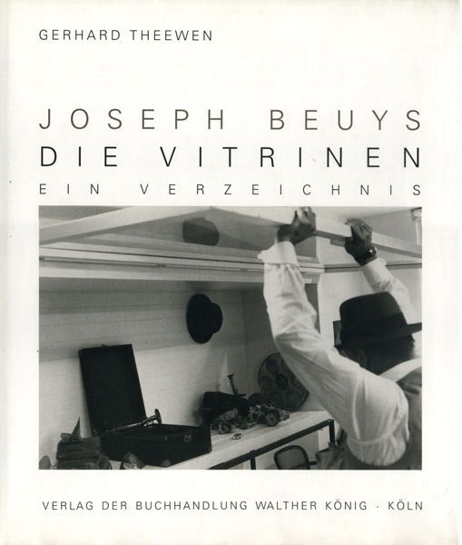Joseph Beuys: Die Vitrinen