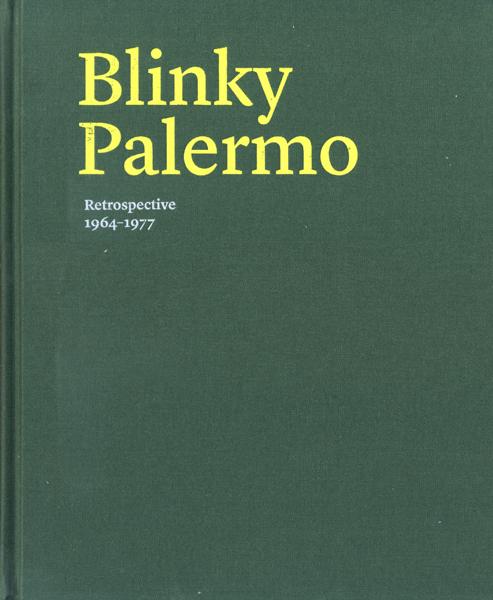 Blinky Palermo: Retrospective 1964-1977