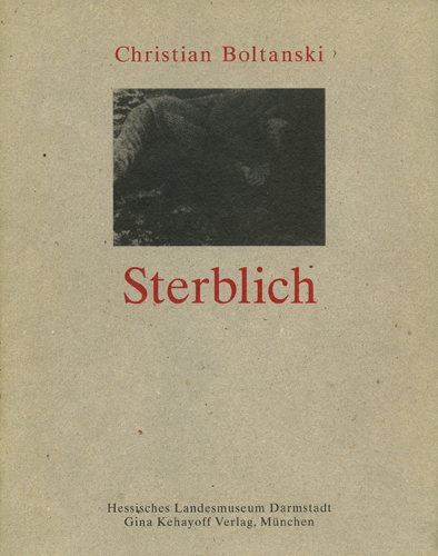 Christian Boltanski: Sterblich