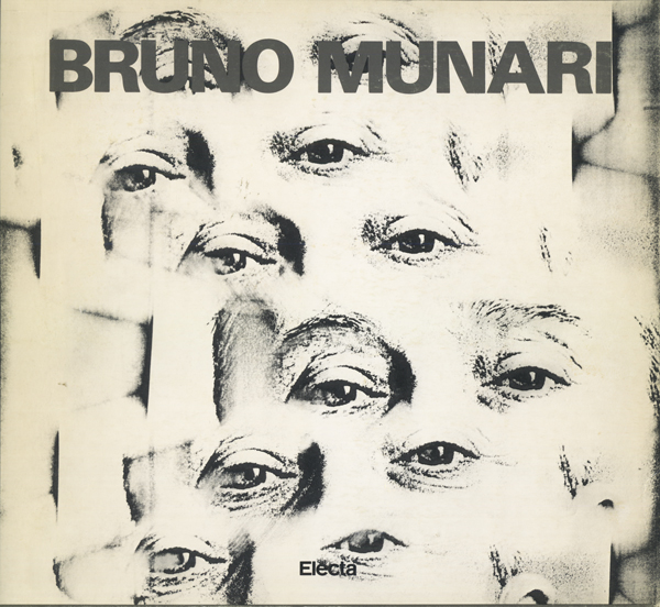 Bruno Munari Opere 1930-1986