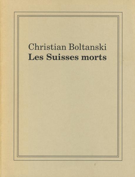 Christian Boltanski: Les Suisse morts - Memento mori und Schattenspiel