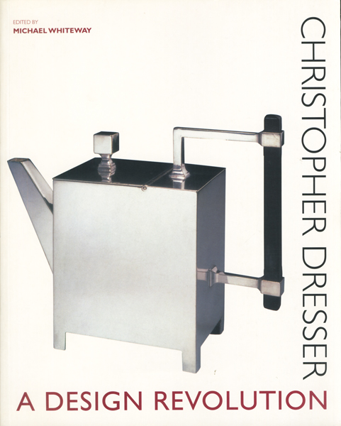 Christopher Dresser: A Design Revolution