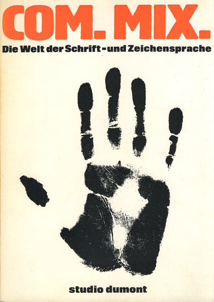 Ferdinand Kriwet: COM. MIX.