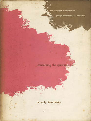 Wassily Kandinsky: Concerning The Spiritual in Art
