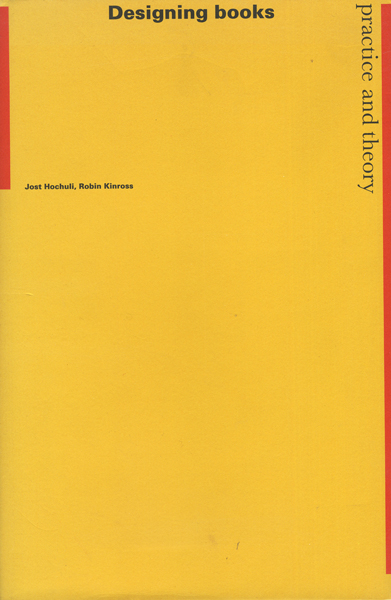 Jost Hochuli: Designing Books - Practice and Theory