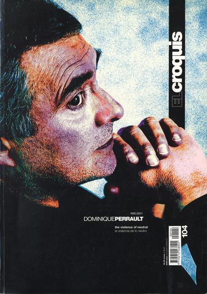 Dominique Perrault 1990-2001: El Croquis 104