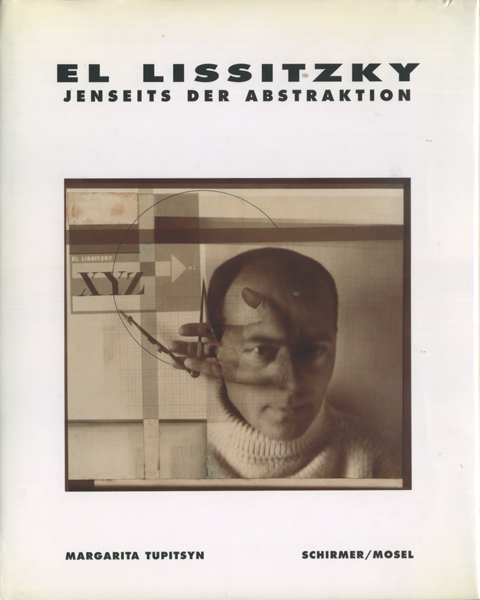 El Lissitzky Jenseits Der Abstraktions