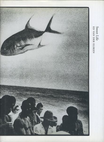 Ed van der Elsken: Sweet Life [Books on Books]