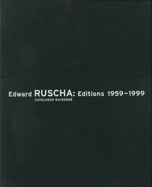 Edward Ruscha: Editions 1959-1999 CATALOGUE RAISONNE